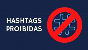 Hashtags proibidas no Instagram
