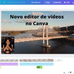 Novo editor de Vídeos no Canva