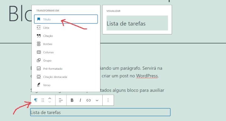 Opção para definir o texto como sendo um título - Como publicar um post no WordPress
